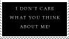 I don't care Stamp by WargusEstor