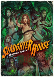 Slaughterhouse slumber party Poster by WacomZombie