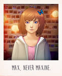 Max, never Maxine - Life is Strange by Anhyra