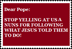 Don't yell at nuns for helping poor by PurplePhoneixStar