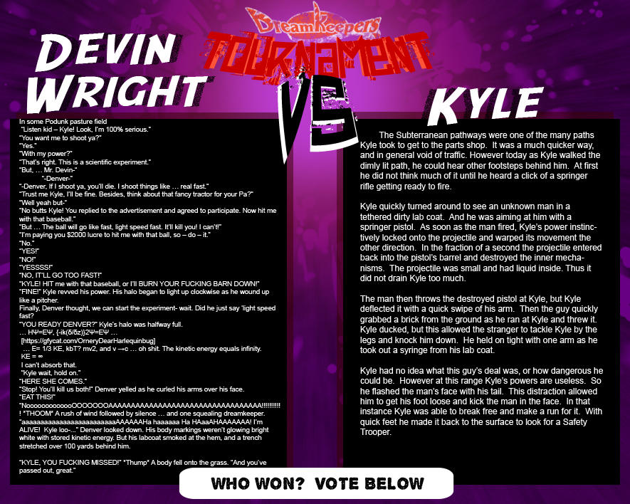 Tournament Match 10: Devin vs Kyle by Dreamkeepers