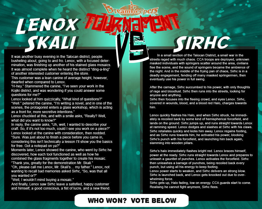 Tournament Match 12: Lenox vs Sirhc by Dreamkeepers