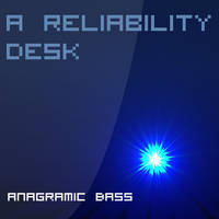 A Reliability Desk by Lawandcontradiction