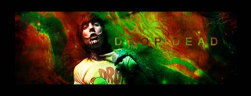 drop dead by Pyzzi