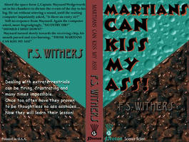 Martians Can Kiss My Ass. by soul-deodorant