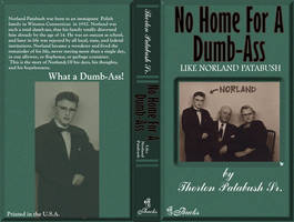 No Home For A Dumb-ass by soul-deodorant