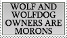 Wolf Owners Are Morons by genkistamps