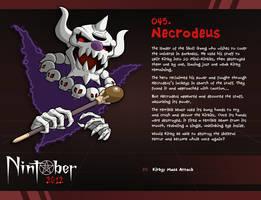 Nintober 045. Necrodeus by fryguy64