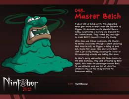 Nintober 048. Master Belch by fryguy64