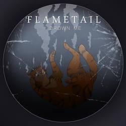 Flametail - Drown Me by Kuroi-Hitsuji