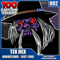 100 Cartoon Villains - 002 - Tex Hex! by CreedStonegate