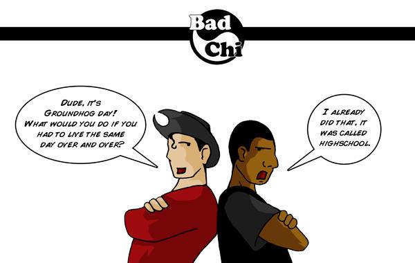 Bad Chi: Groundhog Day! by GigaLeo