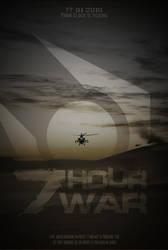 7 Hour War Film poster design by RJD37