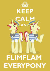 Keep Calm Flim Flam Brothers by Brandatello