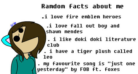 ramdom facts about me by SttarrDays10