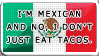 Mexican stereotypes rant ahead. by PrincessMon