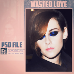 WASTED LOVE.PSD by gmnfio