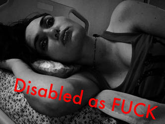 Disabled as FUCK by staringatghosts