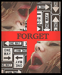 Forget by staringatghosts