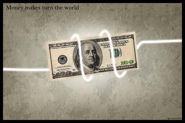 Money makes turn the world by kakashi59