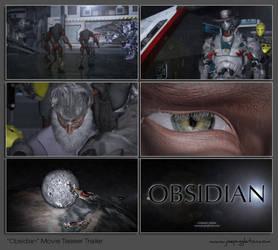Obsidian Movie Teaser Trailer by JoePingleton