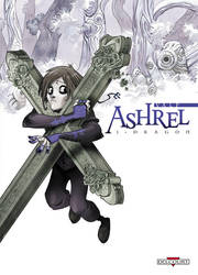 'Ashrel' tome 1 cover by Sally-Avernier