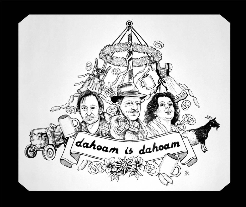 Dahoam is Dahoam by Vulkanette