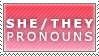 [stamp] She/They pronouns by RaveLegend