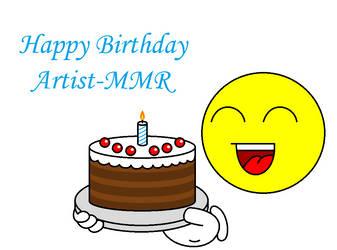 Happy Birthday Artist-MMR :) by Kokin144