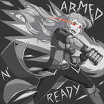 __Armed_and_Ready__ by TsukiAnimeGirl