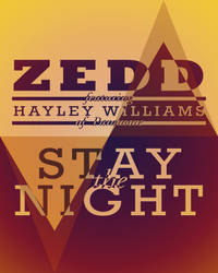 Stay The Night Poster 1 by takethef
