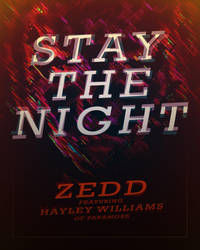 Stay The Night Poster 2 by takethef