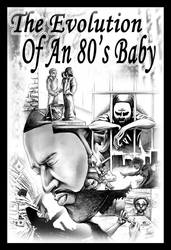 Evolution Of An 80's Baby by navillus