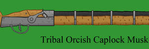 Tribal Orcish Caplock Musket by Imperator-Zor