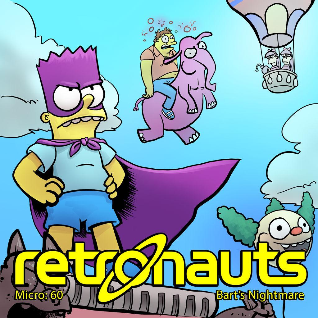 Retronauts Micro 60 Bart's Nightmare by P5ych