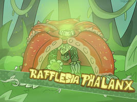 Rafflesia Phalanx by Nyanbonecrush