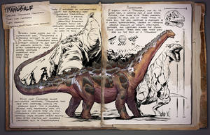 Ark: Survival Evolved Dossiers: Titanosaur by DJDinoJosh