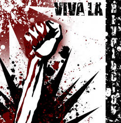 Viva La Revolucion by ADarkerBreed