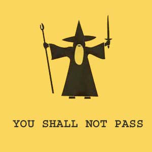 you shall not pass by CaptainD