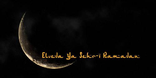 Elveda Ya Sehr-i Ramadan by AhmetSelcuk