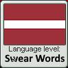 Language Level-Swear words Latvian by ChoppyChua