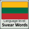 Language Level-Swear words Lithuanian by ChoppyChua