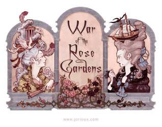 War of the Rose Gardens by jorioux