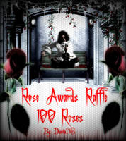 Rose Awards Raffle: 100Roses *Open* by dianita98