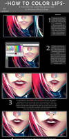 How To Color Lips -Tutorial- by Lavah