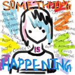 Something Is Happening - Song Art by Momoksha