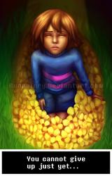 :Undertale: You Have To Stay Strong... by Bunnairry