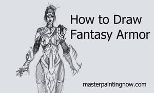 How to Draw Fantasy Armor by discipleneil777