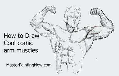 How to Draw cool arms and muscles for comics by discipleneil777