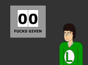 0 Fucks Given by Lengieal